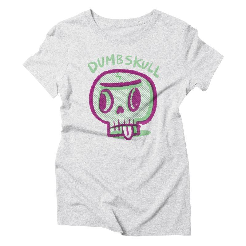 Dumbskull (v1) Women's Triblend T-shirt by Nate Bear