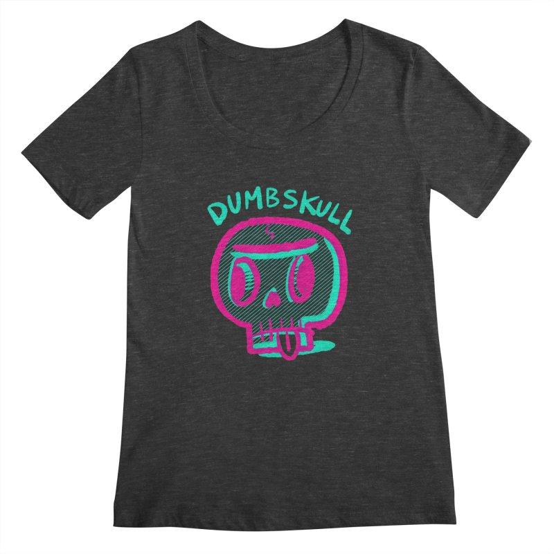 Dumbskull (v2) Women's Scoopneck by Nate Bear