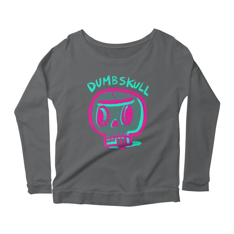 Dumbskull (v2) Women's Longsleeve Scoopneck  by Nate Bear