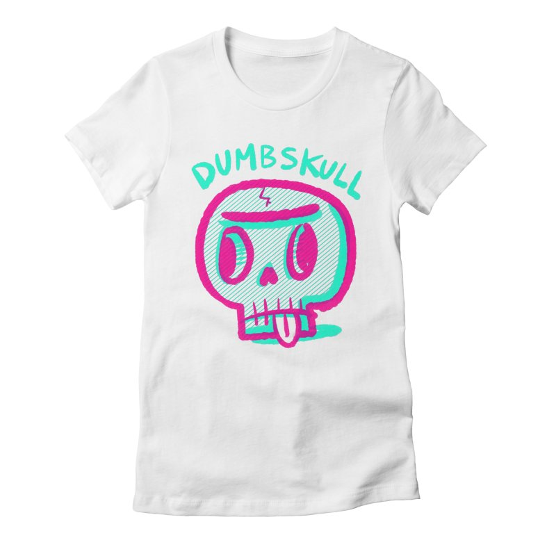Dumbskull (v2) Women's Fitted T-Shirt by Nate Bear