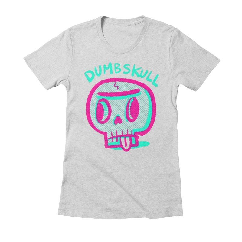 Dumbskull (v2) Women's Fitted T-Shirt by Nate Bear