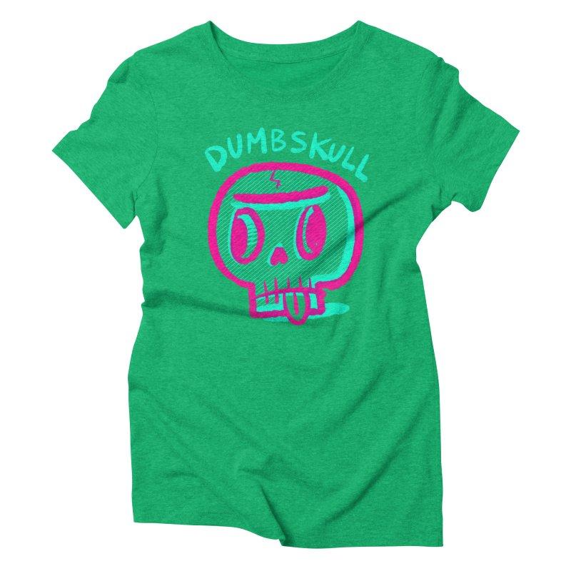 Dumbskull (v2) Women's Triblend T-shirt by Nate Bear