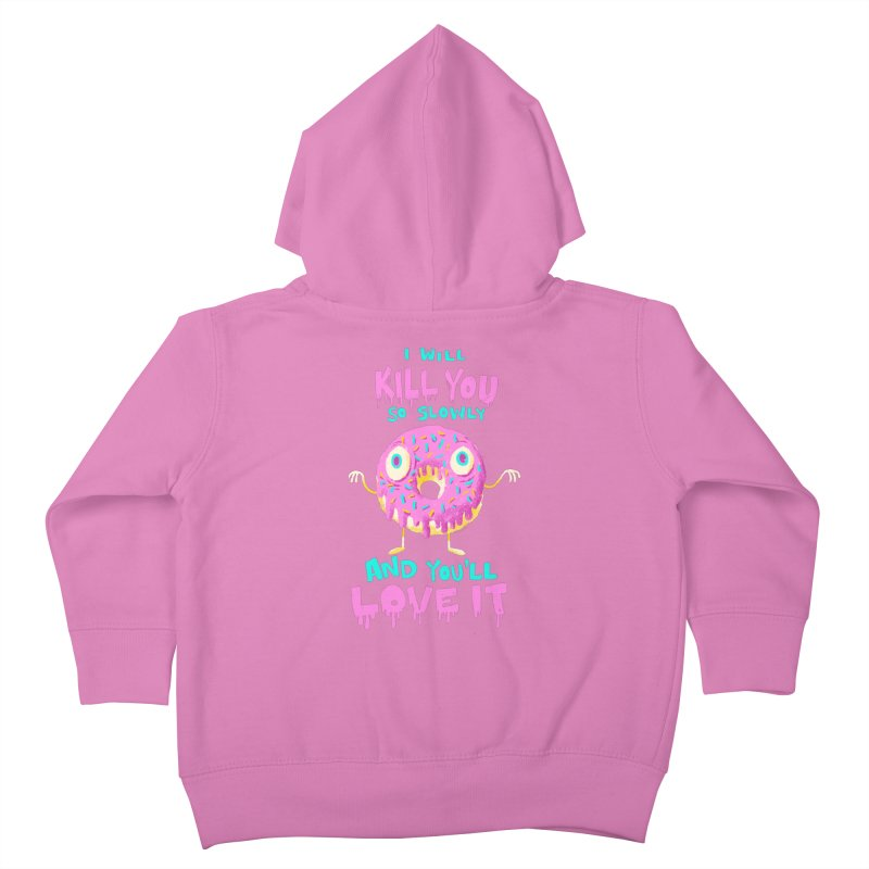 Donuts Will Kill You Kids Toddler Zip-Up Hoody by Nate Bear