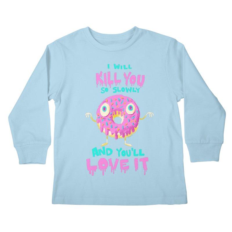 Donuts Will Kill You Kids Longsleeve T-Shirt by Nate Bear