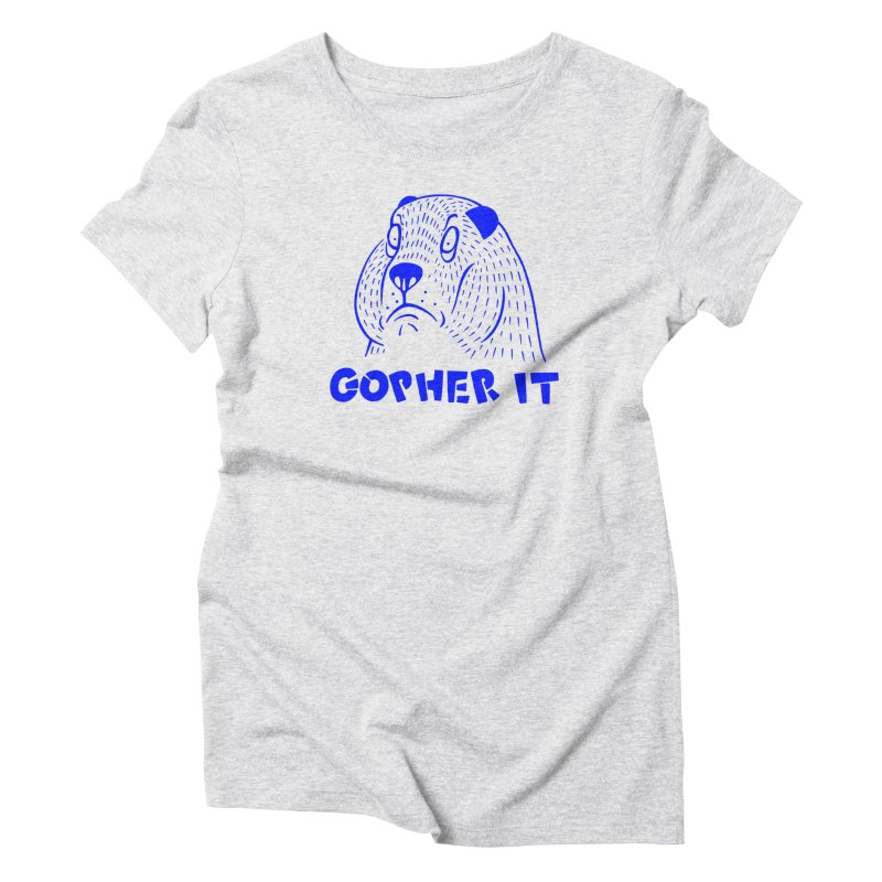 Gopher It Women's Triblend T-Shirt by Nate Christenson