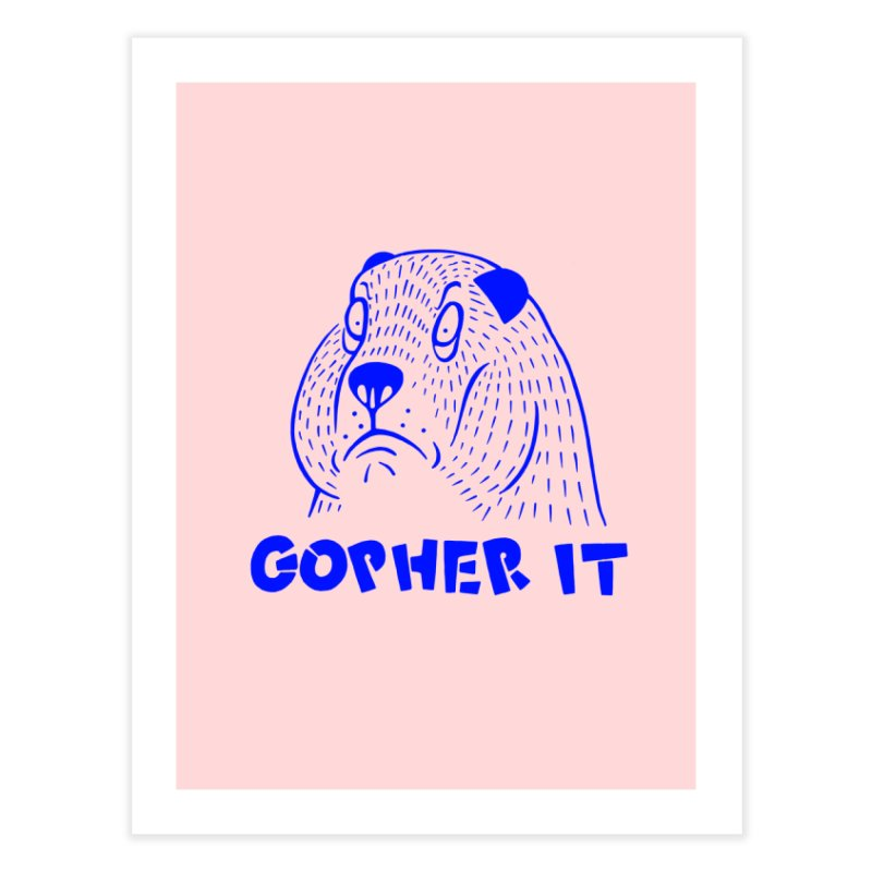 Gopher It in Fine Art Print by Nate Christenson