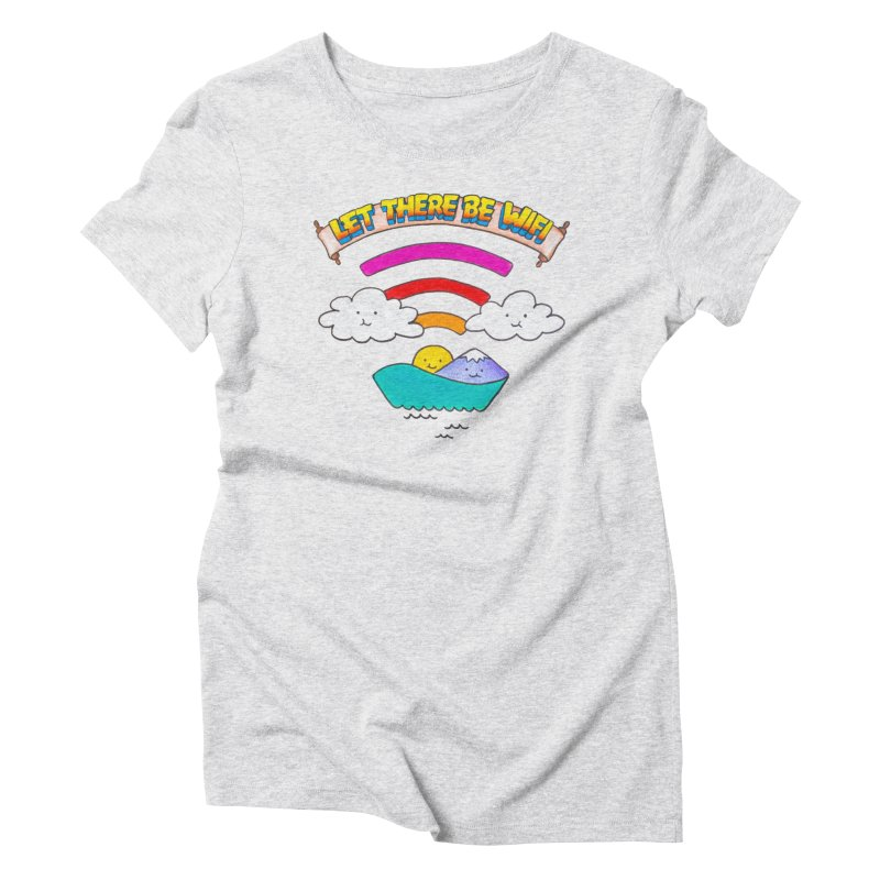 Let There Be Wifi Women's Triblend T-Shirt by Nate Christenson