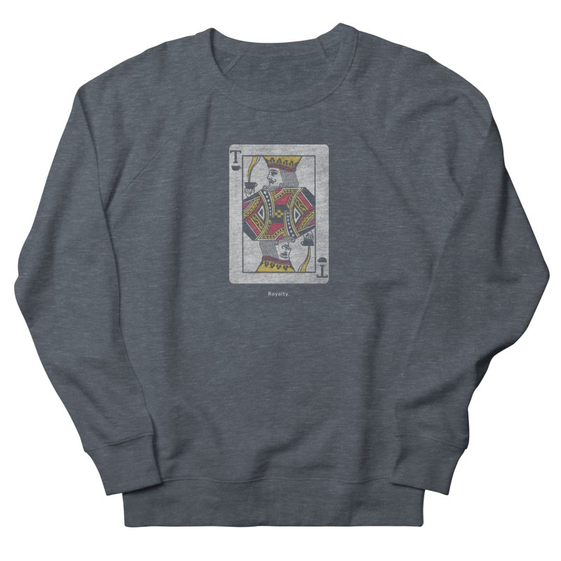 Royalty Men's Sweatshirt by Nate Christenson