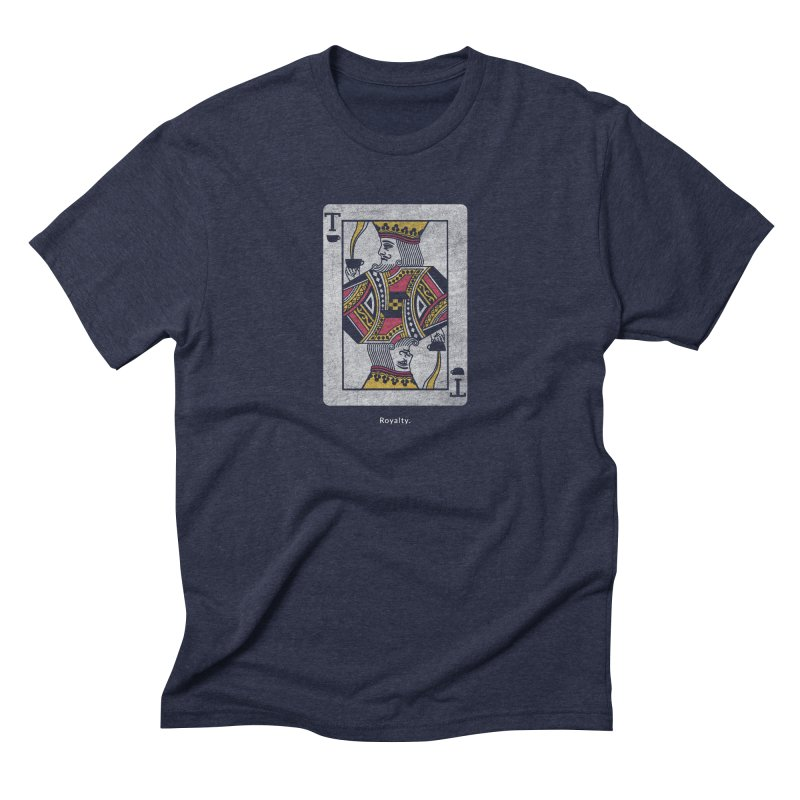 Royalty Men's Triblend T-Shirt by Nate Christenson