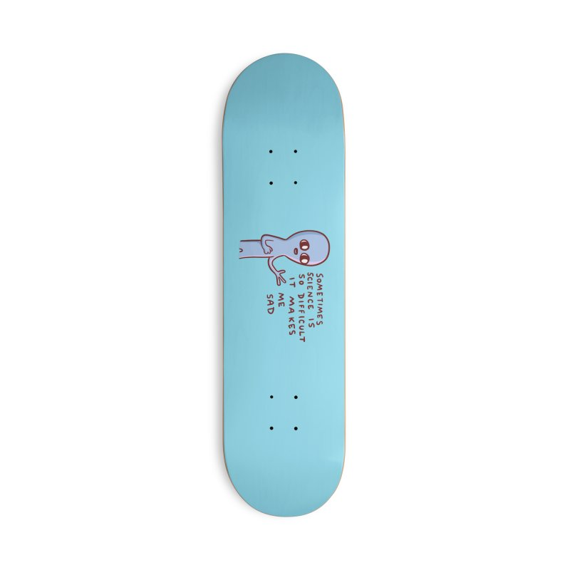 STRANGE PLANET SPECIAL PRODUCT: SCIENCE Accessories Skateboard by Nathan W Pyle