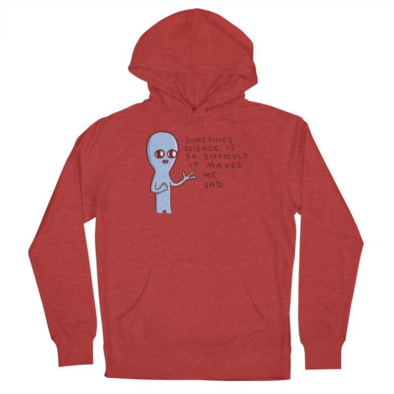STRANGE PLANET SPECIAL PRODUCT: SCIENCE Men's Pullover Hoody by Nathan W Pyle