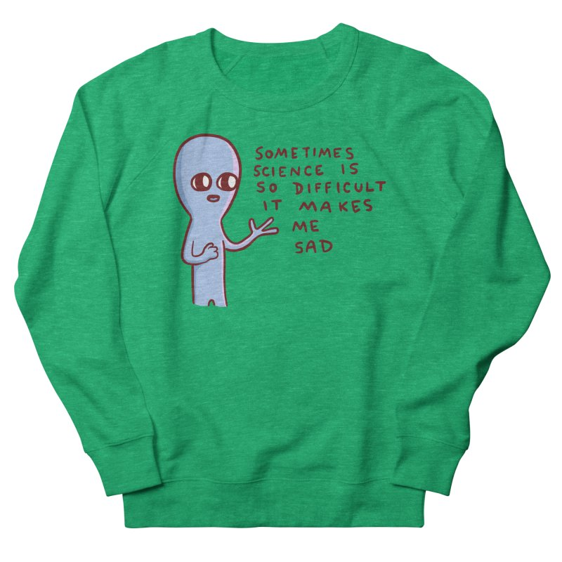 STRANGE PLANET SPECIAL PRODUCT: SCIENCE Women's Sweatshirt by Nathan W Pyle