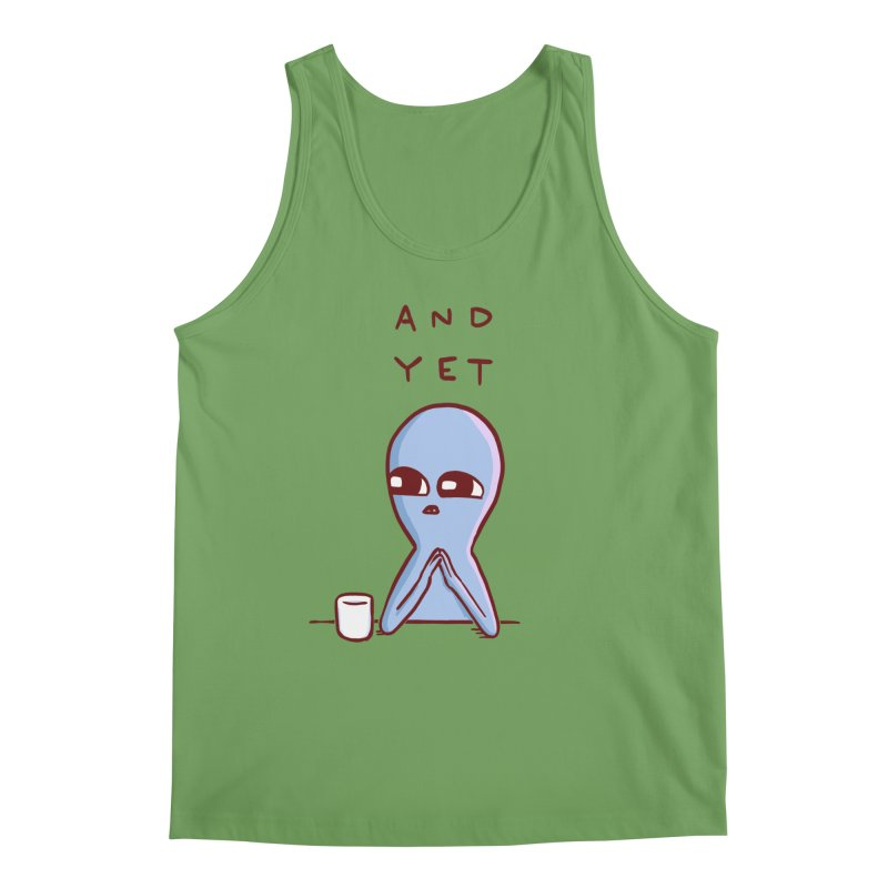 STRANGE PLANET SPECIAL PRODUCT: AND YET Men's Tank by Nathan W Pyle Shop   Strange Planet Store   Thread
