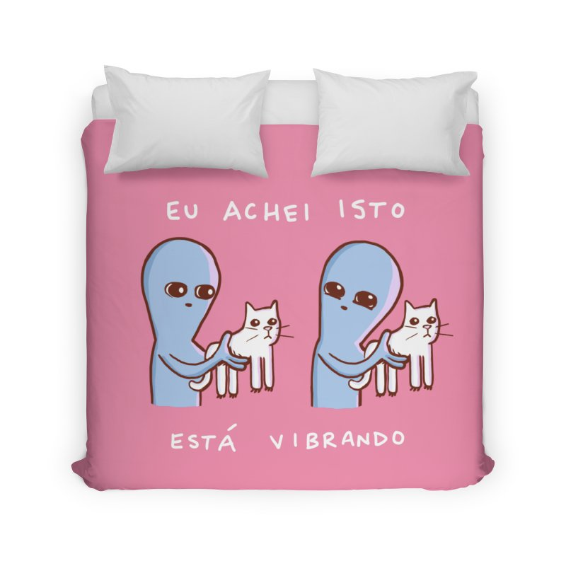 STRANGE PLANET SPECIAL PRODUCT: VIBRATING IN PORTUGUESE Home Duvet by Nathan W Pyle