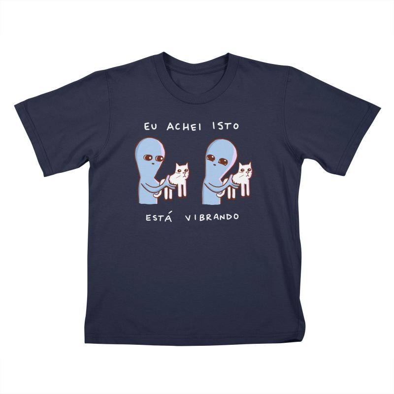 STRANGE PLANET SPECIAL PRODUCT: VIBRATING IN PORTUGUESE Kids T-Shirt by Nathan W Pyle