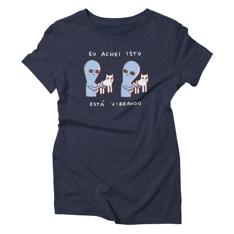 STRANGE PLANET SPECIAL PRODUCT: VIBRATING IN PORTUGUESE Women's T-Shirt by Nathan W Pyle