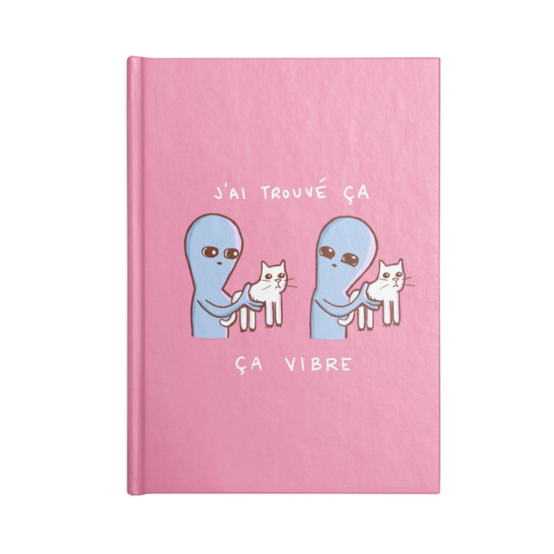 STRANGE PLANET SPECIAL PRODUCT: VIBRATING IN FRENCH Accessories Lined Journal Notebook by Nathan W Pyle