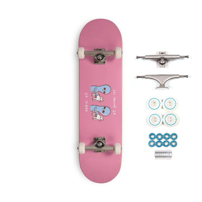 STRANGE PLANET SPECIAL PRODUCT: VIBRATING IN FRENCH Accessories Skateboard by Nathan W Pyle