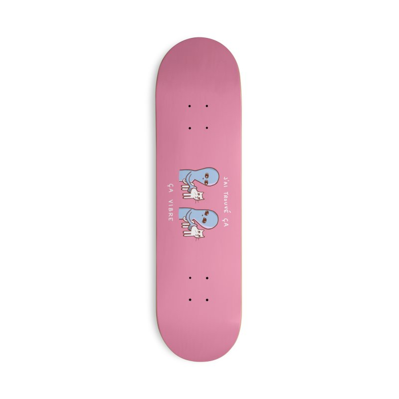 STRANGE PLANET SPECIAL PRODUCT: VIBRATING IN FRENCH Accessories Skateboard by Nathan W Pyle Shop   Strange Planet Store   Thread