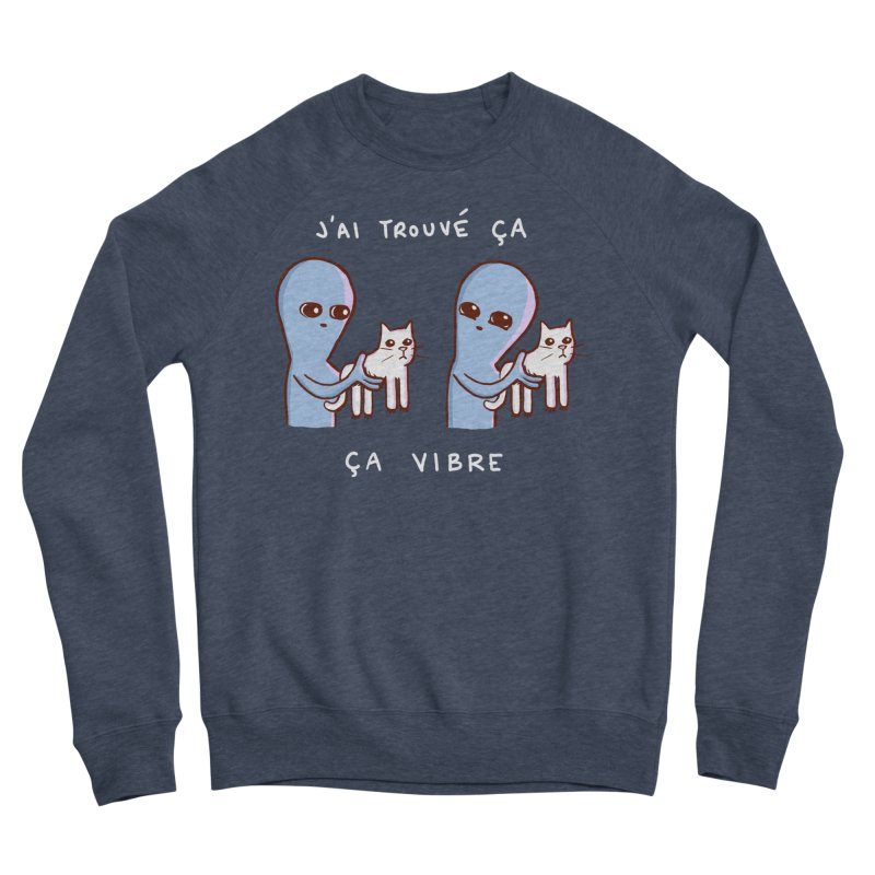 STRANGE PLANET SPECIAL PRODUCT: VIBRATING IN FRENCH Men's Sponge Fleece Sweatshirt by Nathan W Pyle
