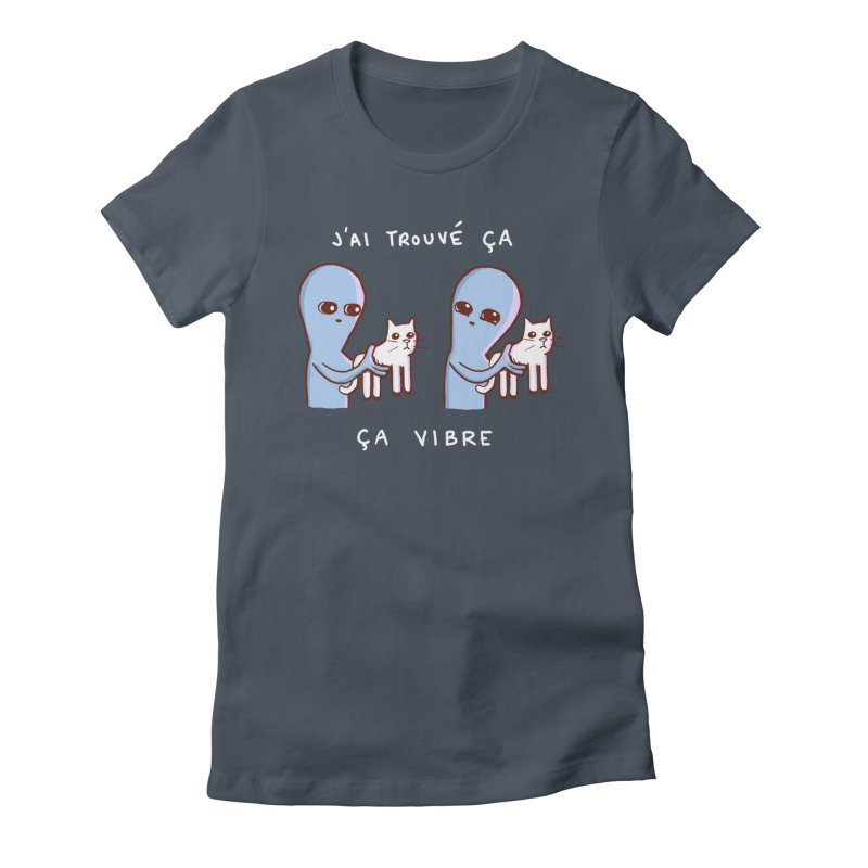 STRANGE PLANET SPECIAL PRODUCT: VIBRATING IN FRENCH Women's T-Shirt by Nathan W Pyle
