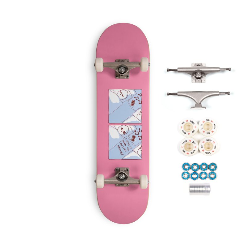 STRANGE PLANET SPECIAL PRODUCT: MELODY MACHINE Accessories Skateboard by Nathan W Pyle