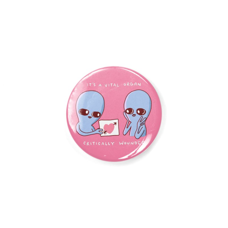 STRANGE PLANET SPECIAL PRODUCT: VITAL ORGAN Accessories Button by Nathan W Pyle