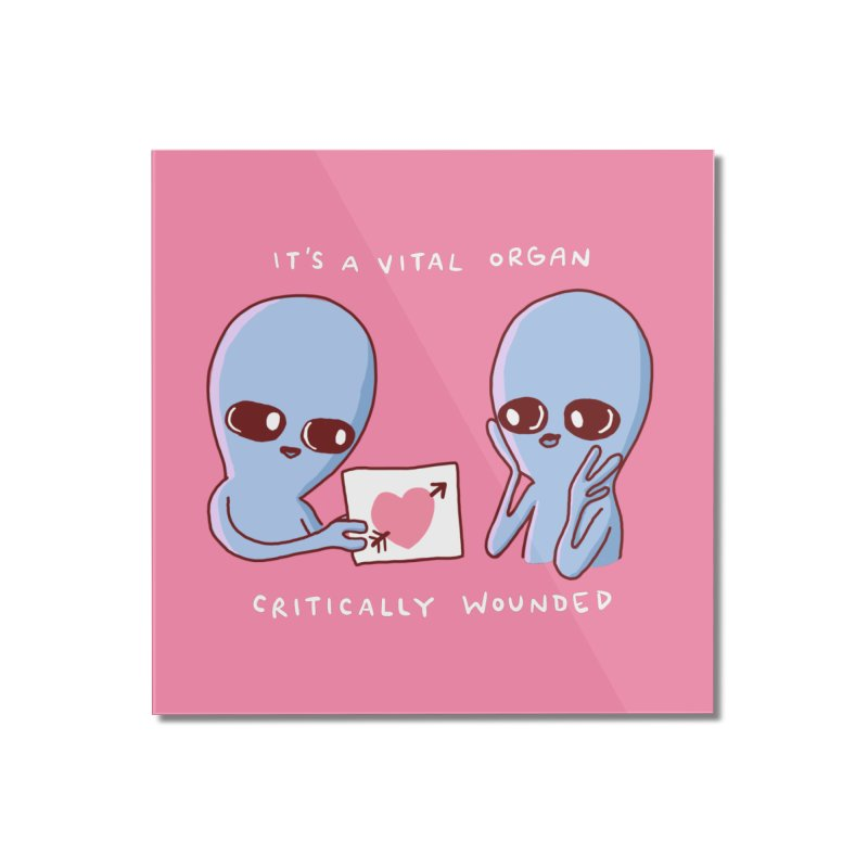 STRANGE PLANET SPECIAL PRODUCT: VITAL ORGAN Home Mounted Acrylic Print by Nathan W Pyle