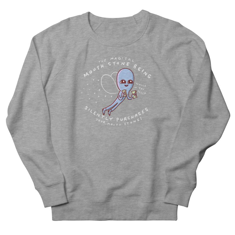 STRANGE PLANET SPECIAL PRODUCT: MAGICAL MOUTH STONE BEING Women's French Terry Sweatshirt by Nathan W Pyle
