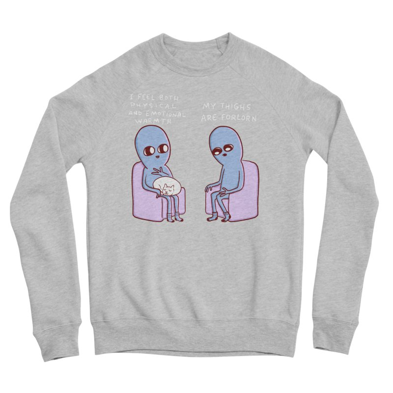 STRANGE PLANET SPECIAL PRODUCT: MY THIGHS ARE FORLORN Men's Sponge Fleece Sweatshirt by Nathan W Pyle