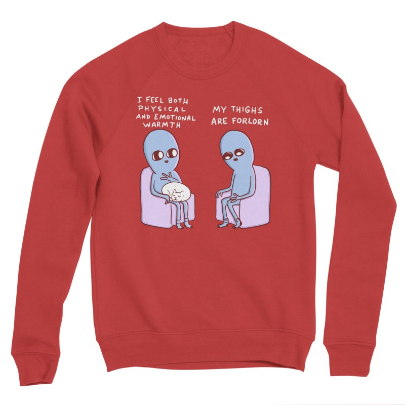 STRANGE PLANET SPECIAL PRODUCT: MY THIGHS ARE FORLORN Women's Sponge Fleece Sweatshirt by Nathan W Pyle