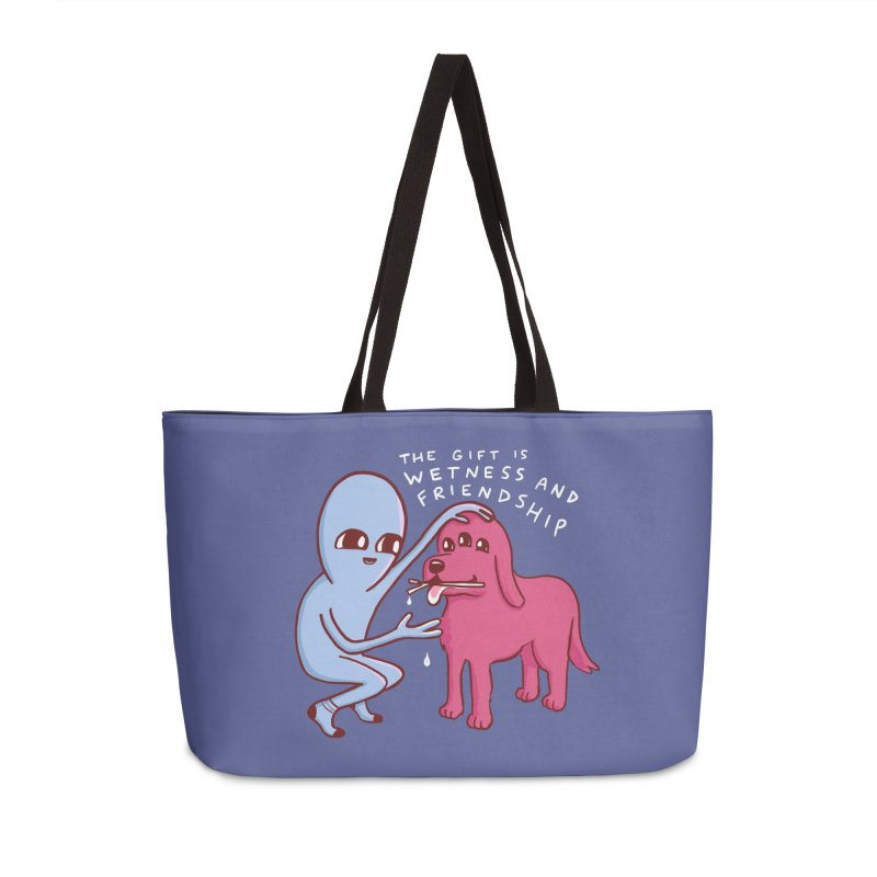 STRANGE PLANET SPECIAL PRODUCT: WETNESS AND FRIENDSHIP Accessories Weekender Bag Bag by Nathan W Pyle