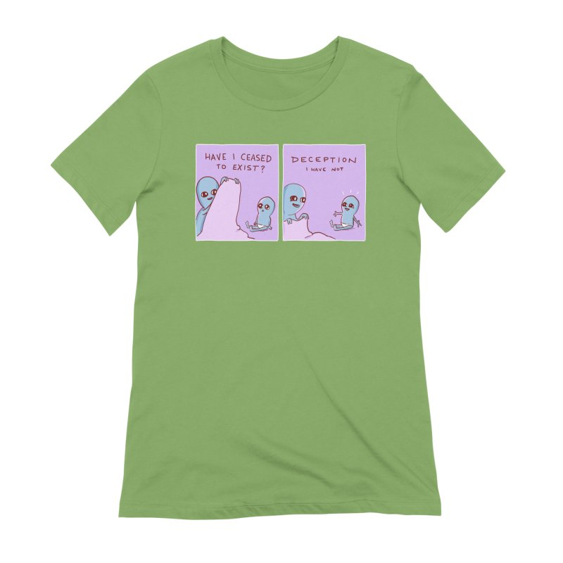 STRANGE PLANET SPECIAL PRODUCT: HAVE I CEASED TO EXIST? DECEPTION I HAVE NOT Women's Extra Soft T-Shirt by Nathan W Pyle