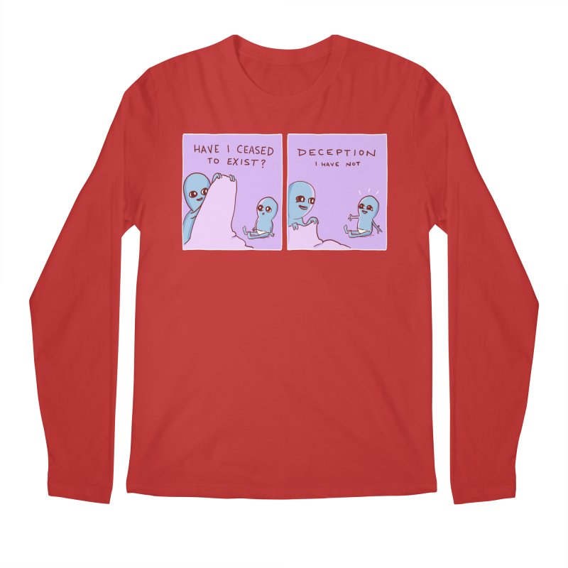STRANGE PLANET SPECIAL PRODUCT: HAVE I CEASED TO EXIST? DECEPTION I HAVE NOT Men's Regular Longsleeve T-Shirt by Nathan W Pyle