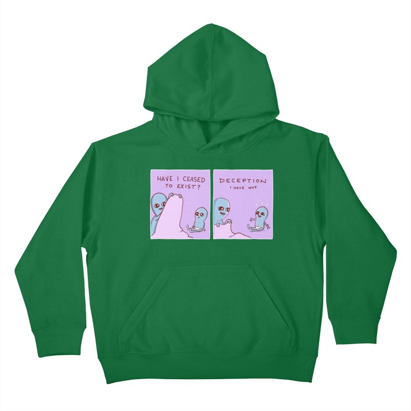 STRANGE PLANET SPECIAL PRODUCT: HAVE I CEASED TO EXIST? DECEPTION I HAVE NOT Kids Pullover Hoody by Nathan W Pyle