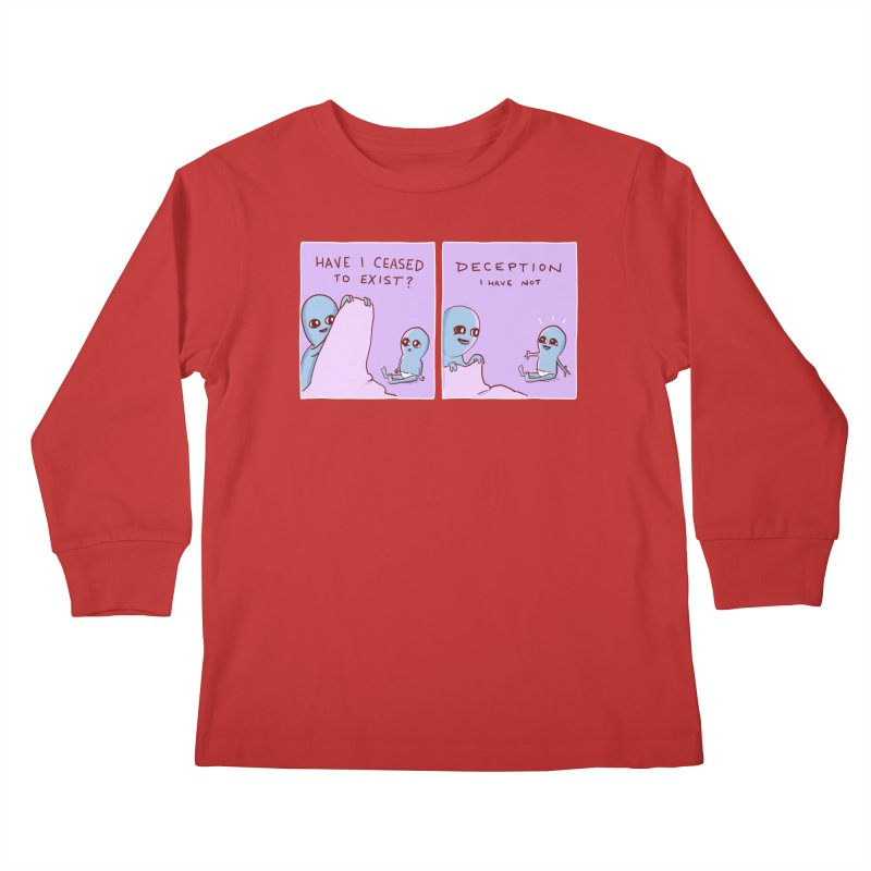 STRANGE PLANET SPECIAL PRODUCT: HAVE I CEASED TO EXIST? DECEPTION I HAVE NOT Kids Longsleeve T-Shirt by Nathan W Pyle