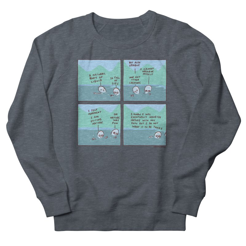 STRANGE PLANET: I AM EXITING NATURE Women's French Terry Sweatshirt by Nathan W Pyle