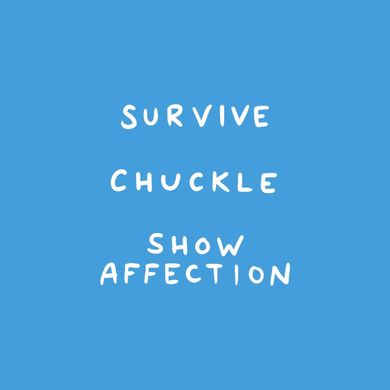 STRANGE PLANET SPECIAL PRODUCT: SURVIVE CHUCKLE SHOW AFFECTION Accessories Beach Towel by Nathan W Pyle