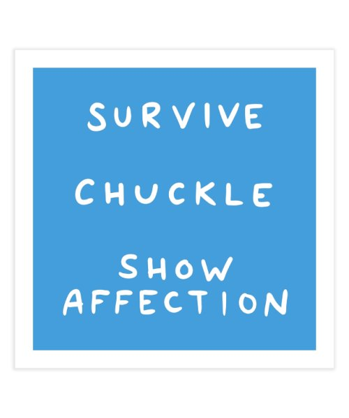 STRANGE PLANET SPECIAL PRODUCT: SURVIVE CHUCKLE SHOW AFFECTION
