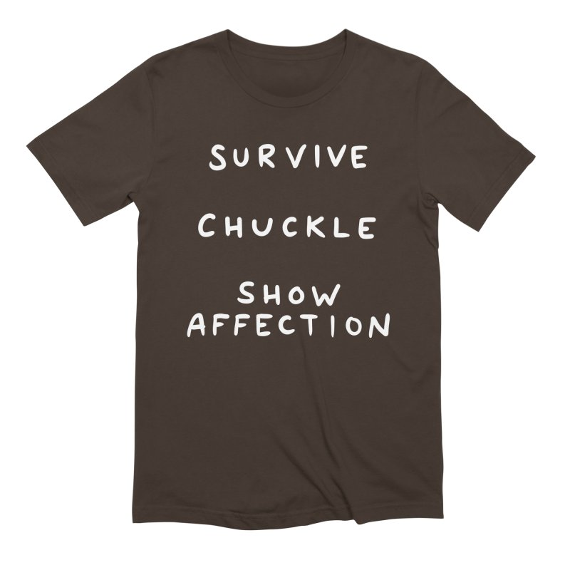 STRANGE PLANET SPECIAL PRODUCT: SURVIVE CHUCKLE SHOW AFFECTION Men's Extra Soft T-Shirt by Nathan W Pyle