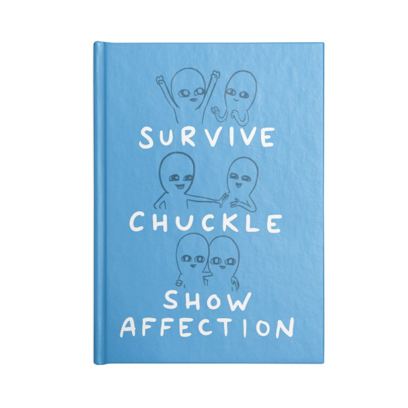 STRANGE PLANET SPECIAL PRODUCT: SURVIVE CHUCKLE SHOW AFFECTION CHARACTERs Accessories Blank Journal Notebook by Nathan W Pyle