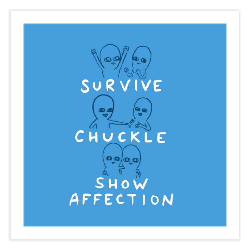 STRANGE PLANET SPECIAL PRODUCT: SURVIVE CHUCKLE SHOW AFFECTION CHARACTERs Home Fine Art Print by Nathan W Pyle