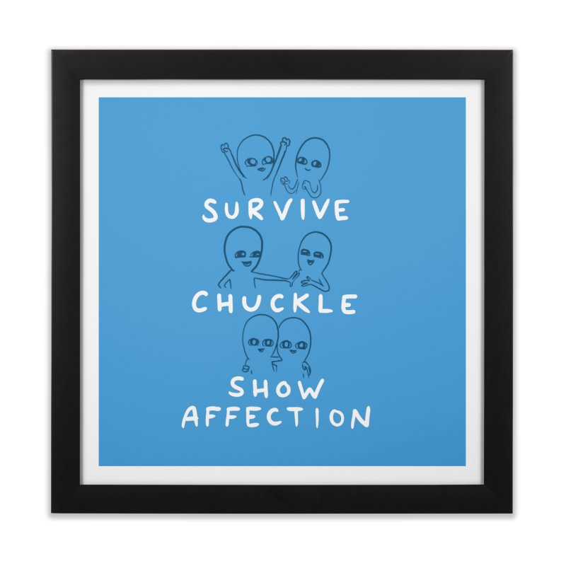 STRANGE PLANET SPECIAL PRODUCT: SURVIVE CHUCKLE SHOW AFFECTION CHARACTERs Home Framed Fine Art Print by Nathan W Pyle Shop | Strange Planet Store | Thread