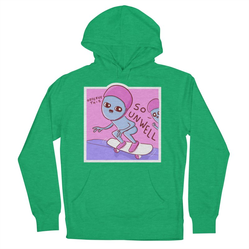 STRANGE PLANET SPECIAL PRODUCT: SO UNWELL Men's French Terry Pullover Hoody by Nathan W Pyle