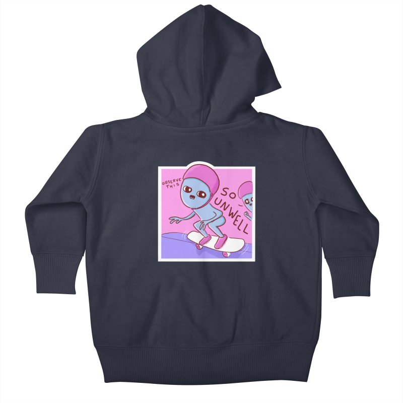 STRANGE PLANET SPECIAL PRODUCT: SO UNWELL Kids Baby Zip-Up Hoody by Nathan W Pyle