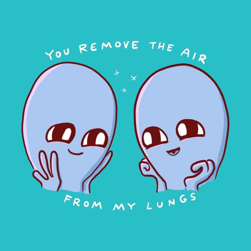 STRANGE PLANET SPECIAL PRODUCT: YOU REMOVE THE AIR FROM MY LUNGS Home Throw Pillow by Nathan W Pyle
