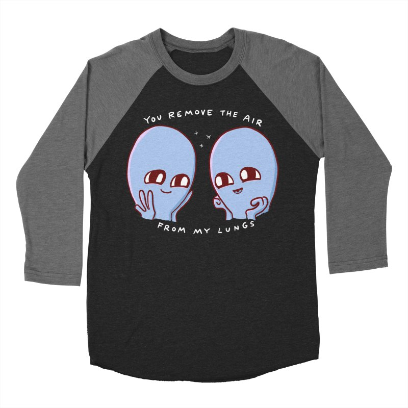 STRANGE PLANET SPECIAL PRODUCT: YOU REMOVE THE AIR FROM MY LUNGS Women's Baseball Triblend Longsleeve T-Shirt by Nathan W Pyle