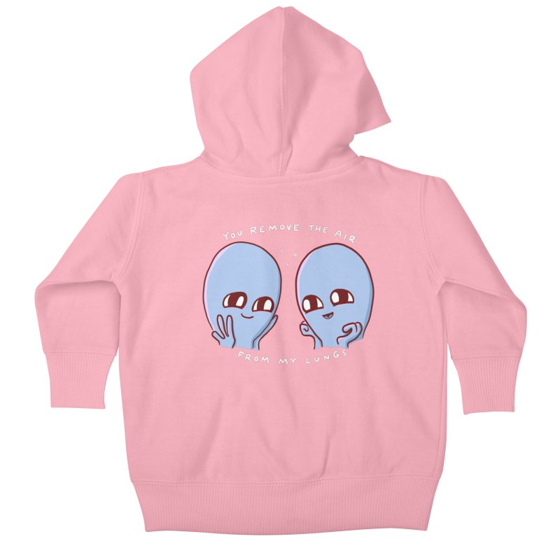 STRANGE PLANET SPECIAL PRODUCT: YOU REMOVE THE AIR FROM MY LUNGS Kids Baby Zip-Up Hoody by Nathan W Pyle