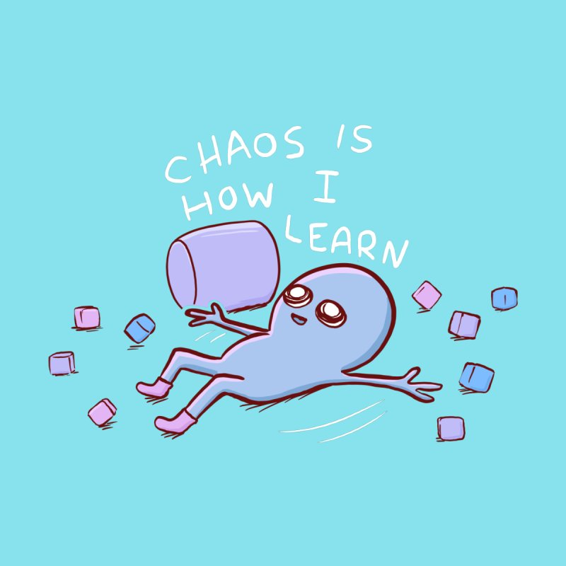 STRANGE PLANET SPECIAL PRODUCT: CHAOS IS HOW I LEARN Home Fine Art Print by Nathan W Pyle