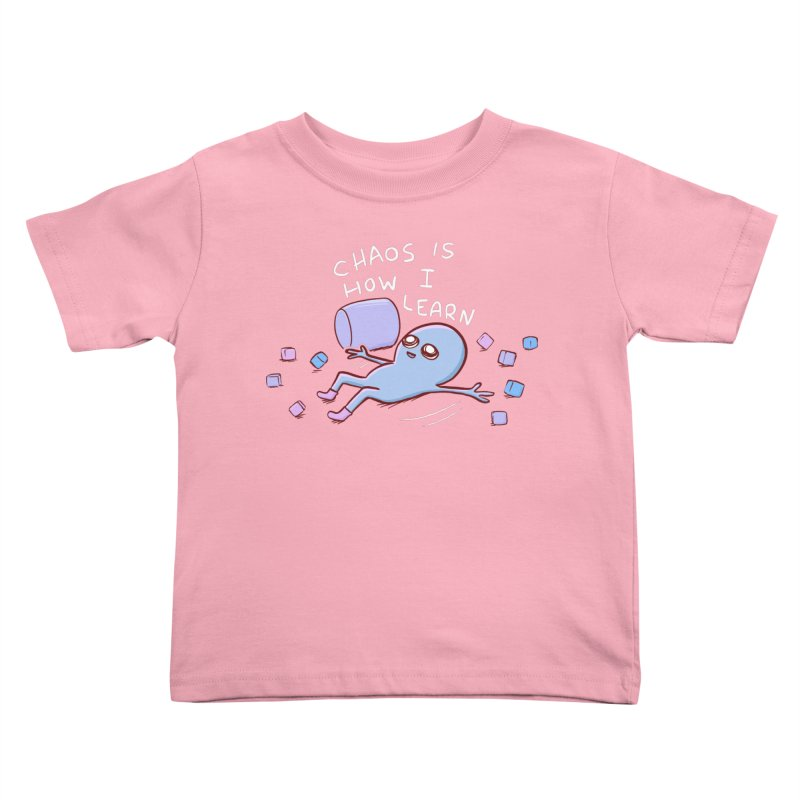 STRANGE PLANET SPECIAL PRODUCT: CHAOS IS HOW I LEARN Kids Toddler T-Shirt by Nathan W Pyle Shop   Strange Planet Store   Thread
